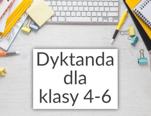 Dyktanda dla klas 4-6 do druku